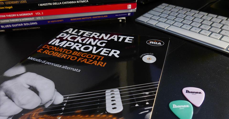 migliori libri e metodi di studio per chitarra alternate picking improver donato begotti roberto fazari
