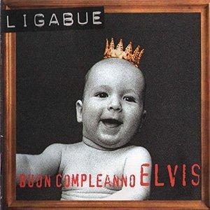 ligabue buon compleanno elvis 5 album rock italiano anni 90