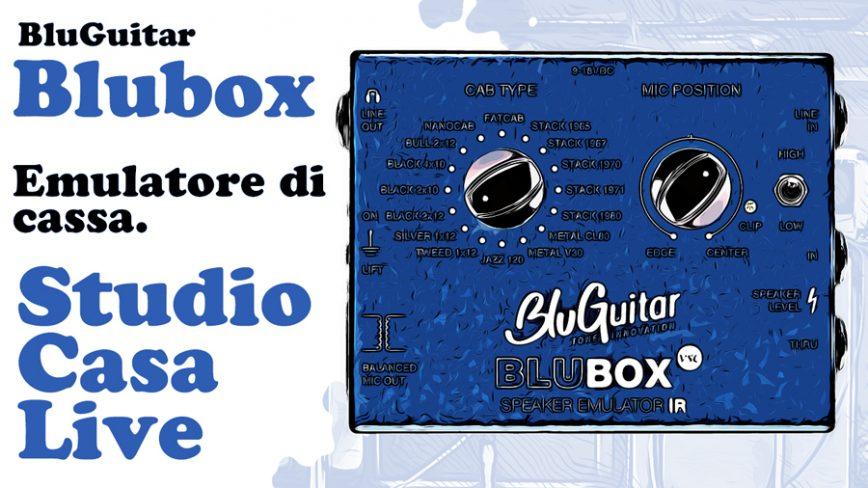 BluBox, il miglior Speaker Emulator formato pedale di Bluguitar.