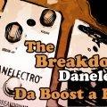 danelectro the breakdown da boost a fuzz